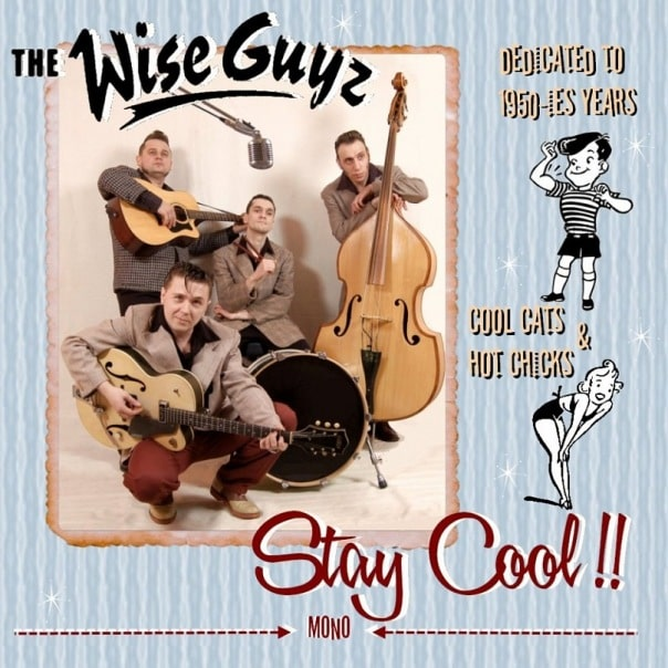 Wise Guyz – Stay Cool!!